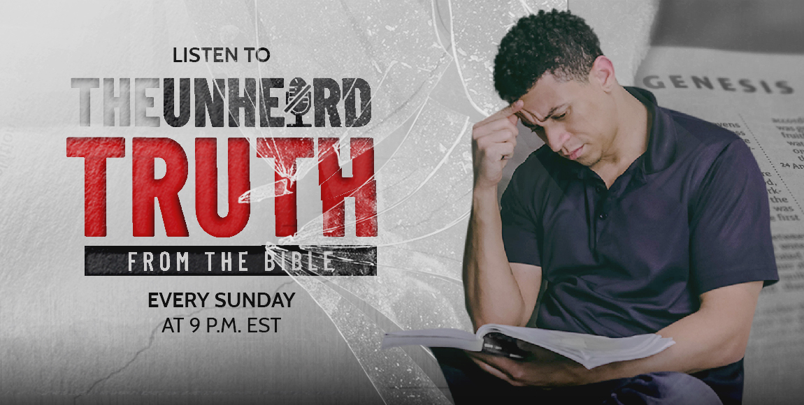 The Unheard Truth From the Bible Podcast