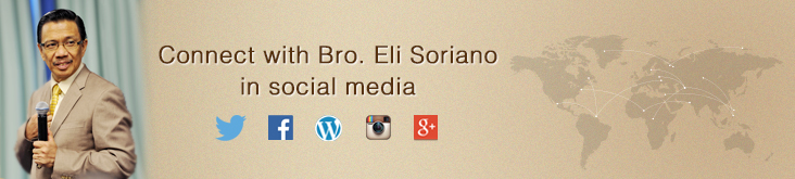 Connect with Bro. Eli Soriano in Social Media